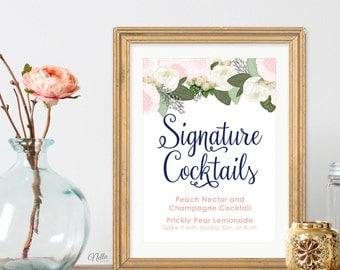 PRINTABLE - signature cocktail sign, Bar Sign, wedding cocktail sign, Blush and Navy, Garden Wedding, Custom Wedding Sign, wedding bouquet