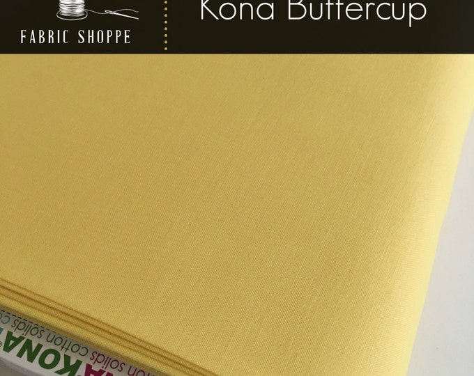 Kona cotton solid quilt fabric, Kona BUTTERCUP 1056, Kona fabric, Solid fabric Yardage, Kaufman, Yellow fabric, Choose the cut