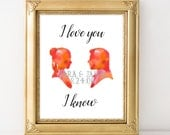Star Wars Art - I Love You, I know - Personalized Han Solo & Princess Leia Art Print - Valentine's Day - Limited Edition