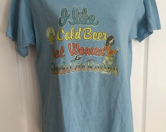 Vintage 1980s Cold Beer, Hot Women, and Stock Car Racing t-shirt