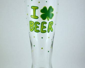 I Heart BEER, Shamrock, Funny Saint Patricks Day Hand Painted Glass