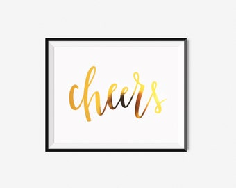Cheers / Gold Foil Calligraphy Print / Bar Cart Art