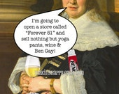 Forever 51 Funny Postcard For Woman's Birthday, Friendship