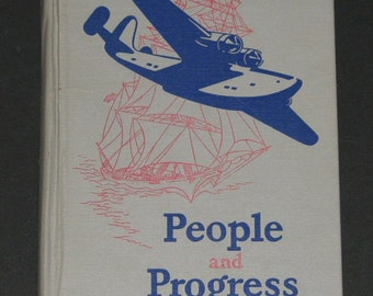 1943 People and Progress - 6th reader Dick and Jane series