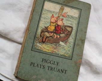 1949 Piggly Plays Truant Ladybird Book Series 401 Wills & Hepworth England Illustrated Children's Book by a.J. MacGregor
