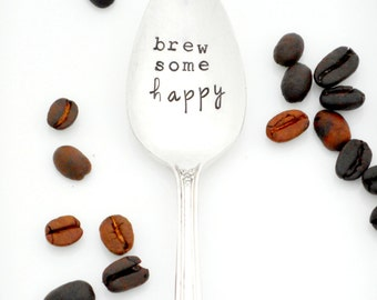 Brew Some HAPPY Coffee Spoon. The Original Hand Stamped Vintage Coffee Spoons™  by Sycamore Hill. Coffee Makes Me Happy. Love in a Mug.