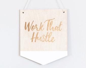 Hustle Wall Sign