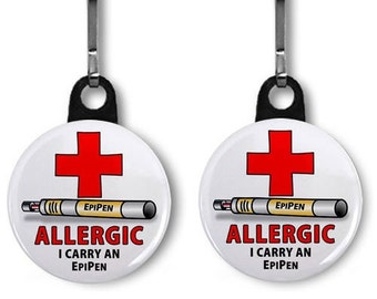 ALLERGIC I Carry an EPIPEN Medical Alert 2-Pack Zipper Pull Charms (Choose Size and Backing Color)