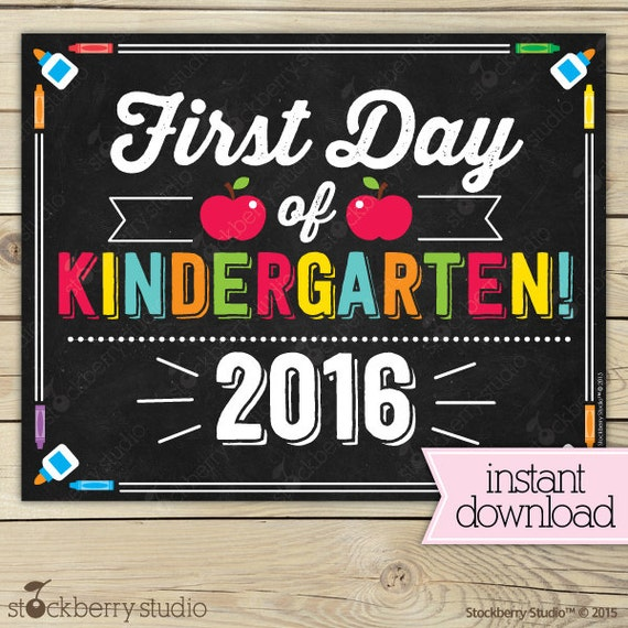 Eloquent image intended for printable first day of kindergarten sign