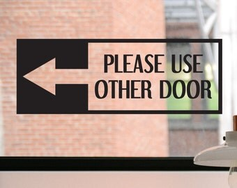 Please Use Other Door Decal, Please Use Other Door Sign, Please Use Other Door Sticker, Business Decal, Sticker, Window Decal, Window Sign