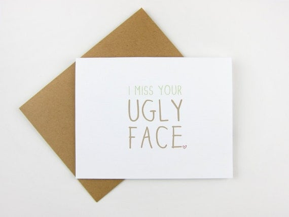 Ugly Face: Love / Friendship / Miss You Card