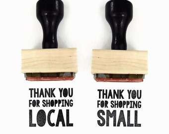 Rubber Stamp Thank You for Shopping Local & Small Set - Wood Mounted Rubber Stamp - For the Maker Handmade Market Stamps