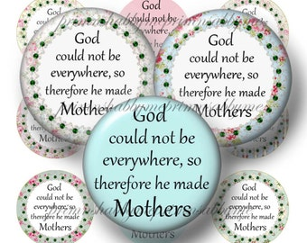 GOD MADE MOTHERS, 1 Inch Circles, Bottle Cap Images, Digital Collage Sheet, For Magnets, Pendants, Glass Cabochons, Mothers Day