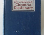 vintage book, The Condensed Chemical Dictionary, 1956, from Diz Has Neat Stuff