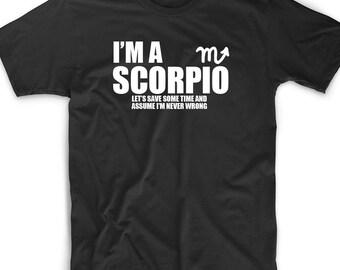 Funny T Shirt Tee I'm A Scorpio Gift Horoscope Astrology Stars Zodiac November October Birthday Funny Geek Nerd Sign Tarot Gypsy Galaxy