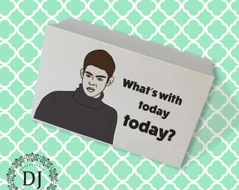 What's With Today Today?  Empire Records Greeting Card