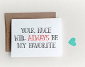 "Anniversary Card - Card for Husband - Card for Boyfriend "" My Favorite Face "" Love Card, Funny Love Card, Valentines Day Card"
