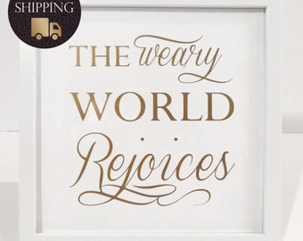 Wall Art - The Weary World Rejoices (White & Gold) - Original Piece, Not a Printable