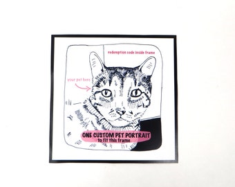 Gift certificate - downloadable - framed custom pet portrait - custom cat art - custom dog drawings - custom animal art