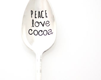 Peace, Love, Cocoa. Hand Stamped Christmas Spoon. Holiday Silverware by Milk & Honey.