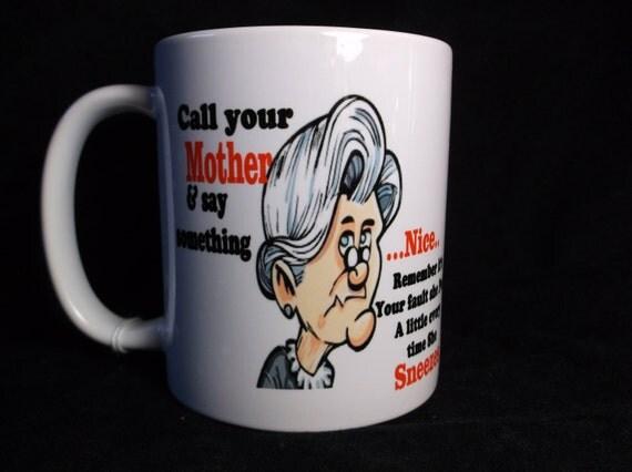 Funny coffee mug for Mothers, Laughable coffee cup, Grandmothers cup, Mothers cup, Hilarious coffee mug,
