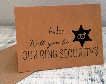1 Will You Be Our Ring Security card - personalized with ring bearer name in front and wedding date on back