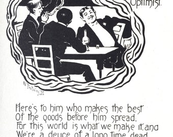 1909 TO THE OPTIMIST Toast Print by Nella Fontaine Binckley