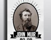 John Muir Print John Muir Is My Homeboy Nature Print 11x14 Nature Lover Gift Yosemite Mountains The Mountains Are Calling John Muir Quote