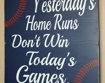 Baseball Decor, Baseball Sign, Baseball Quote, Wooden Baseball Sign, Babe Ruth Quote, Baseball Wall Decor - Yesterday's Home Runs - 18x18
