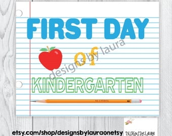 First Day of Kindergarten Instant Download Poster/ First Day of School Sign/ Notebook Paper/ Photo Prop
