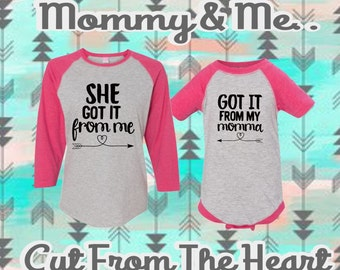 She Got It From Me ~ Mommy and Me Matching Shirts ~ Super Cute For Pictures ~