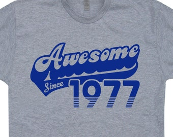Awesome Since 1977 T Shirt 40th Birthday T Shirt Funny Saying Mens Womens 1977 Birthday Gift T Shirt Vintage Made in 1977 70s Retro T Shirt