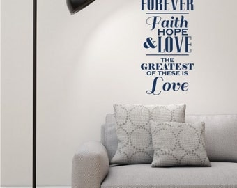 Three Things Will Last Forever Wall Decal - Greatest Is Love - Vinyl Wall Word Art