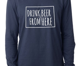 Craft Beer Colorado- CO- Drink Beer From Here™ Long Sleeve Shirt