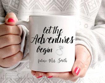 Let The Adventures Begin, Engagement Mug, Wedding