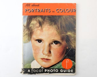 Vintage All About Portraits in Colour A Focal Photo Camera Guide 1950s