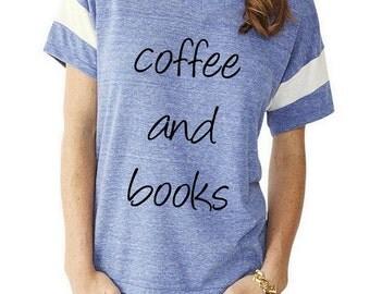 COFFEE and BOOKS Slouchy Gym Tee