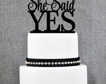 She Said Yes Wedding Cake Topper, She Said Yes Bridal Shower Cake Topper, She Said Yes Cake Topper- (S274)