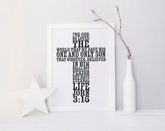 John 3:16 Print » 4x6 5x7 8x10 11x14 » Bible Verse Print » Christian Wall Art » Scripture Print » Quote Print » Cross Art » Home Wall Decor
