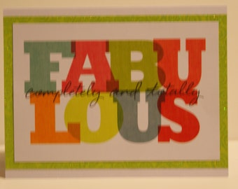 Fabulous Greeting Card