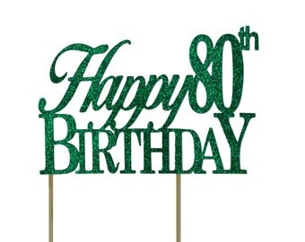 Green Happy-80th-Birthday Cake Topper, 1pc, Birthday, Green Glitter, Cake Decor, Handcrafted Party Decor, Party Supplies