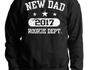 New Dad 2017 Sweatshirt Dad Maternity Sweater