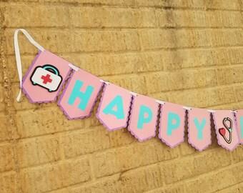 Nurse Happy Birthday Banner/Doctor Happy Birthday Banner/Doc Mc Stuffins Happy Birthday Banner