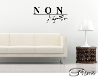 Edith Piaf NON je ne regrette rien French Wall Decal Vinyl sticker Français / home decor, french quote, piaf quote, wall saying, wall art