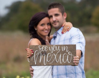 See You In... Destination Wedding Sign - Wood Engagement Photo Prop