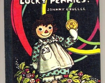 "1960 ""Raggedy Ann's Lucky Pennies"" Johnny Gruelle Book"
