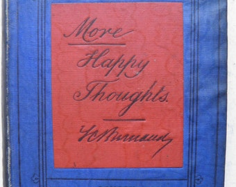 More Happy Thoughts by FC Burnand editor of Punch 1871 First Edition