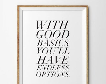 With Good Basics You'll Have Endless Options, Typography Quote, Inspirational Quote, Motivational Quote, Typography Print, Typography Poster