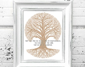 Printable Art // INSTANT DOWNLOAD // Oaks of Righteousness // Isaish 61:3 // Christian Wall Art // Bible Art // Tree Art