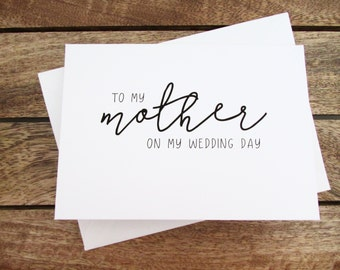 To My Mother on My Wedding Day Card | Mother of the Bride Card | Folded A6 Card & Envelope